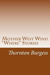 "Mother West Wind ""Where"" Stories 