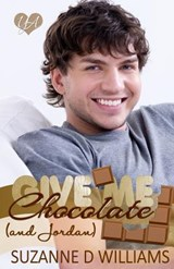 Give Me Chocolate (and Jordan) | Suzanne D. Williams |