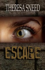 Escape | Theresa Sneed |