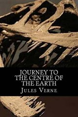 Journey to the Centre of the Earth | Jules Verne |