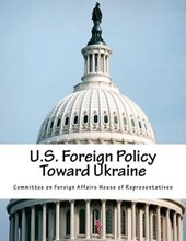 U.S. Foreign Policy Toward Ukraine