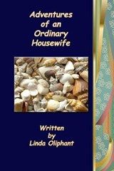 Adventures of an Ordinary Housewife | Linda Oliphant |