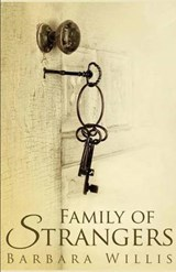 Family of Strangers | Barbara Willis |