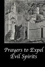 Prayers to Expel the Evil Spirits
