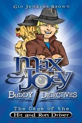 Max & Joey Buddy Detectives | Glo Jenkins Brown |