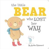 The Little Bear Who Lost Her Way | Jedda Robaard |