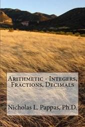 Arithmetic - Integers, Fractions, Decimals