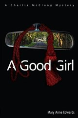 A Good Girl | Mary Anne Edwards |