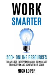 Work Smarter | Nick Loper |