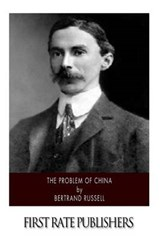 The Problem of China | Bertrand Russell |