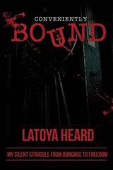 Conveniently Bound | Latoya Heard |