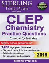 Sterling Test Prep CLEP Chemistry Practice Questions