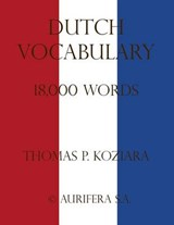 Dutch Vocabulary | Thomas P. Koziara |
