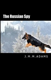 The Russian Spy | J. M. M. Adams |