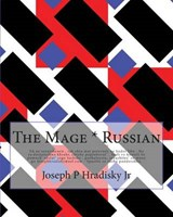 The Mage* Russian | Hradisky, Joseph P., Jr. |