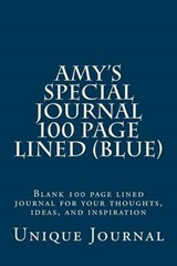 Amy's Special Journal 100 Page Lined (Blue) | Unique Journal |