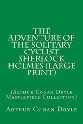 The Adventure of the Solitary Cyclist Sherlock Holmes