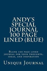 Andy's Special Journal 100 Page Lined (Blue) | Unique Journal |