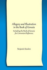 Allegory and Illustration in the Book of Genesis | Benjamin Sanders |
