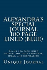 Alexandra's Special Journal 100 Page Lined (Blue) | Unique Journal |