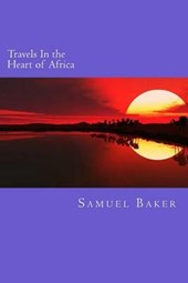 Travels in the Heart of Africa