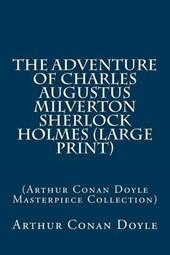 The Adventure of Charles Augustus Milverton Sherlock Holmes
