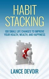 Habit Stacking | Lance Devoir |