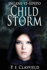 'Ingane-Ye-Sipepo' Child of Storm | P. F. Clayfield |