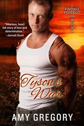 Tyson's War (Finding Perfect, #3) | Amy Gregory |