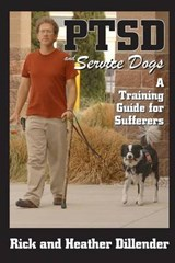 PTSD and Service Dogs | Dillender, Rick ; Dillender, Heather |