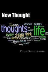 New Thought | William Walker Atkinson |