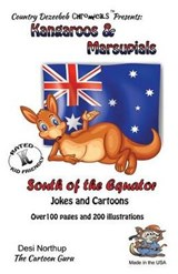Kangaroo's & Marsupials -- South of the Equator -- Jokes and Cartroons | Desi Northup |