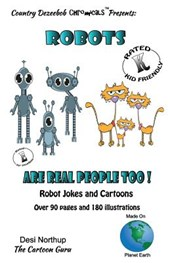 Robots -- Are Real People Too -- Jokes and Cartoons