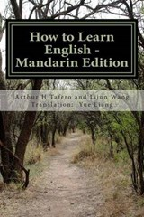 How to Learn English | Tafero, Arthur H. ; Wang, Lijun ; Liang, Yue |