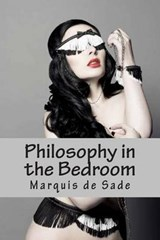 Philosophy in the Bedroom | Marquis De Sade |