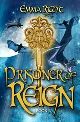 Prisoner of Reign (Book 2) | Emma Right |