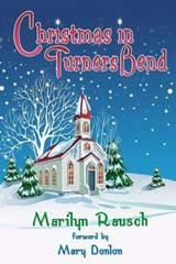 Christmas in Turners Bend | Marilyn Rausch |