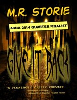 Give It Back | M.R. Storie |