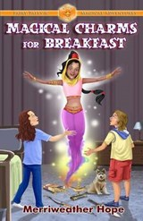 Magical Charms for Breakfast | Merriweather Hope |