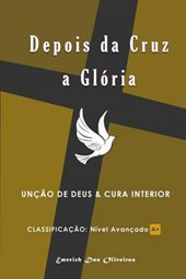 Depois Da Cruz a Gloria