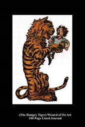 (The Hungry Tiger) Wizard of Oz Art 100 Page Lined Journal