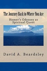The Journey Back to Where You Are | David a. Beardsley |