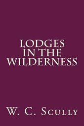 Lodges in the Wilderness