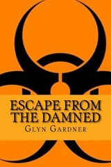 Escape from the Damned | Glyn Gardner |