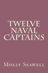 Twelve Naval Captains | Molly Elliot Seawell |