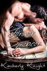 Forever Spencer (The Club 24 Series, #6) | Kimberly Knight |