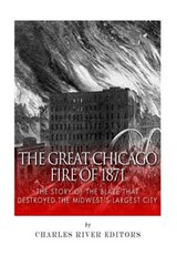 The Great Chicago Fire of 1871 | auteur onbekend |