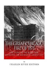 The Great Chicago Fire of