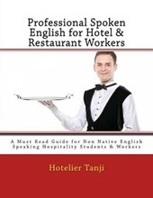 Professional Spoken English for Hotel & Restaurant Workers