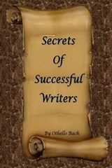 Secrets of Successful Writers | Othello Bach |
